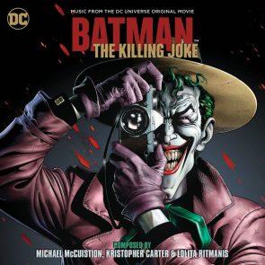 Batman The Killing Joke Soundtrack dc comics news