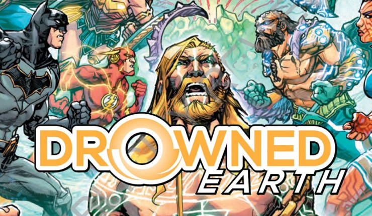 Drowned Earth - DC Comics News