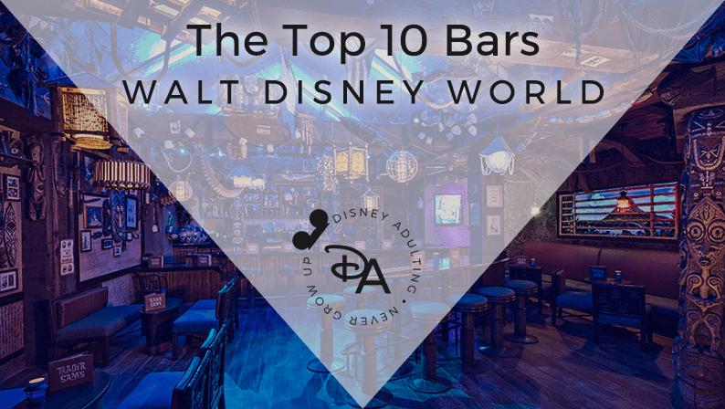 Best Bars in Walt Disney World