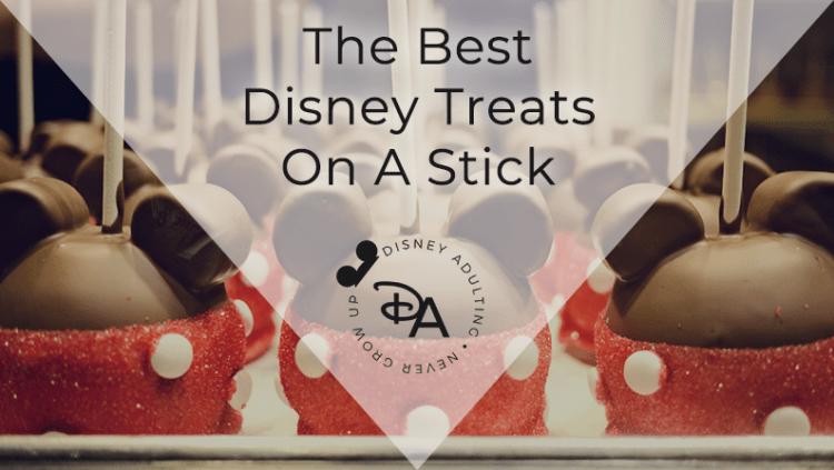 Best Disney Treats on a Stick