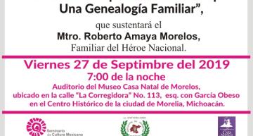 Invitacion: Conferencia sobre la Genealogia de Jose Maria Morelos y Pavon