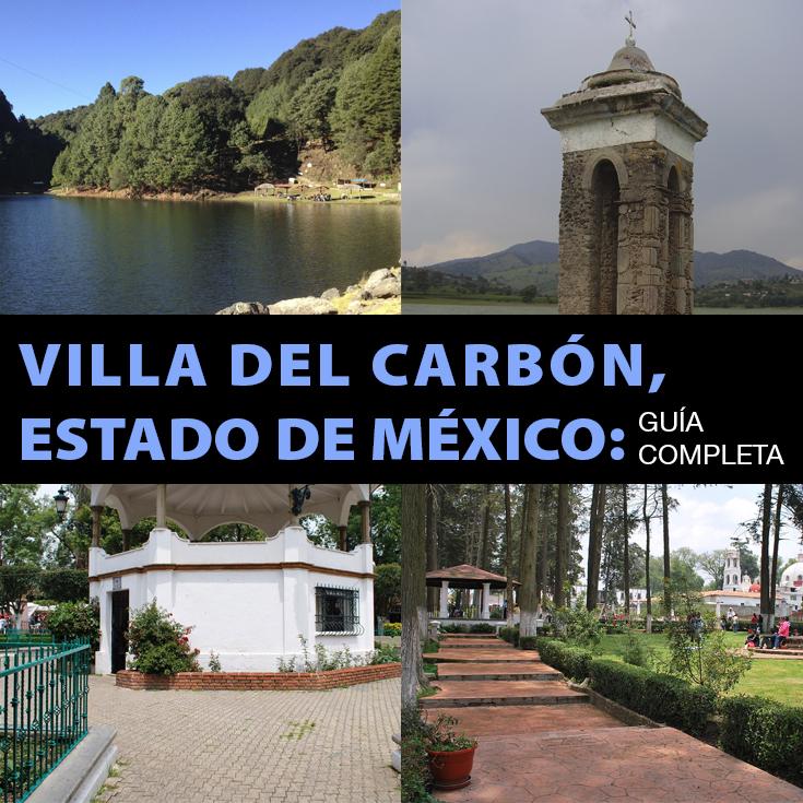 Villa del Carbn Estado de Mxico Gua Definitiva  Tips