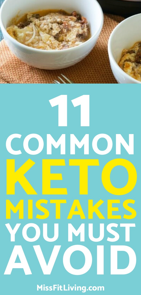 11 Common Keto Mistakes You Should Try to Avoid
