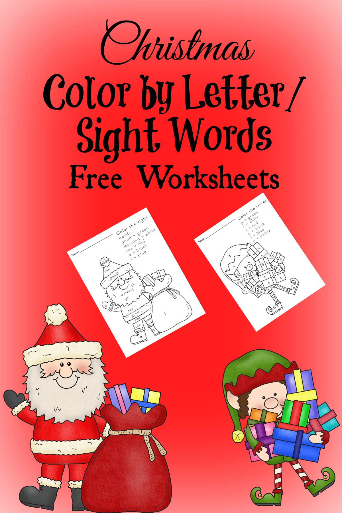 Free Christmas Worksheets For Kids Color By Letter Sight Word