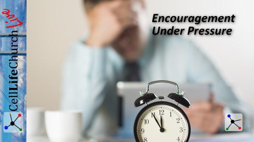 Encouragement Under Pressure