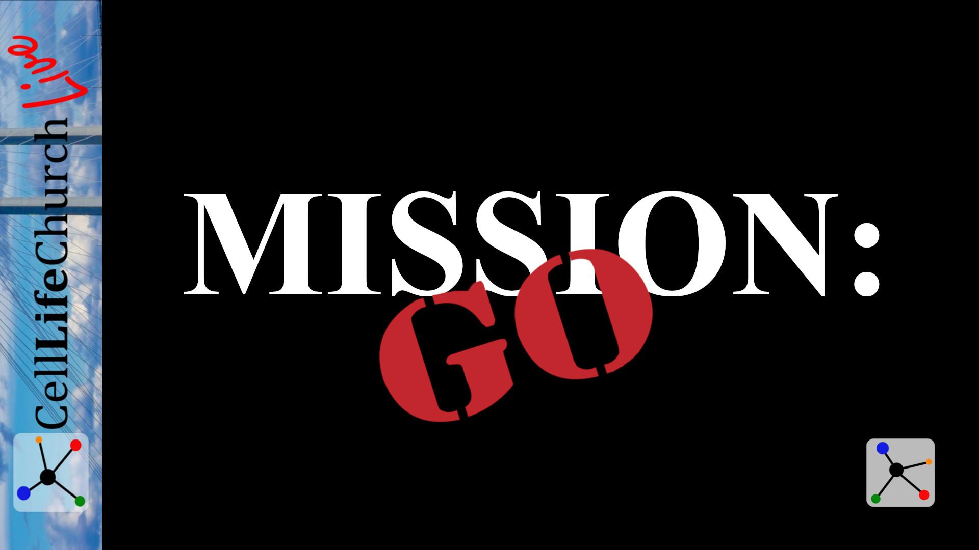 Mission: Go