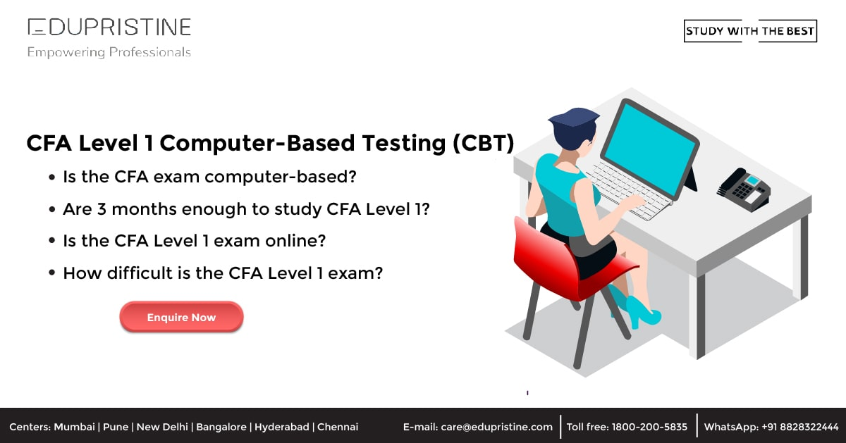 CFA Level 1 Computer-Based Testing (CBT)