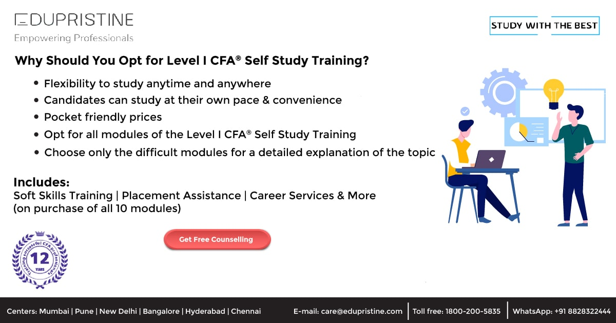 Why Should You Opt for Level I CFA® Self Study Training?