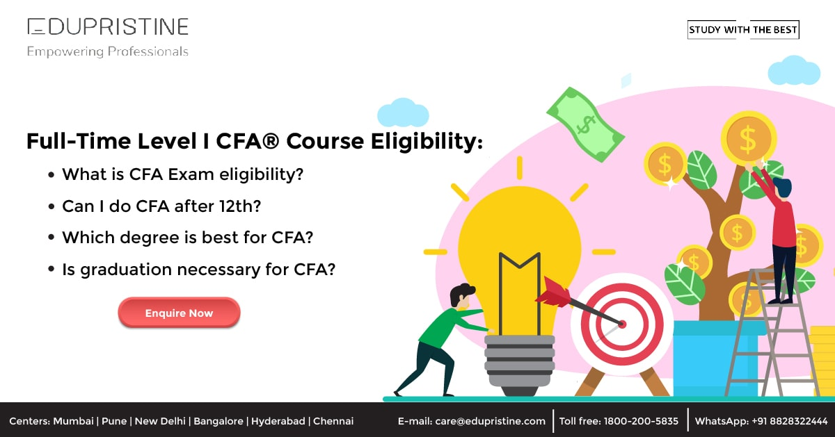 Full-Time Level I CFA® Course Eligibility