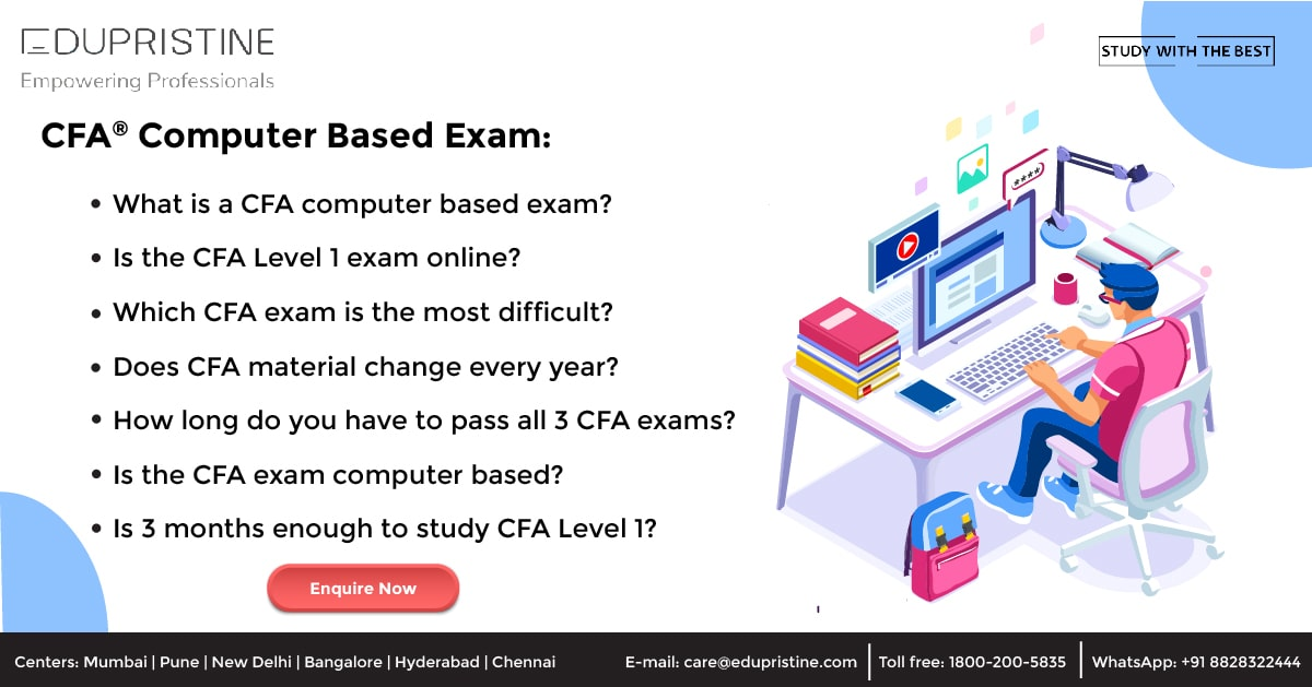 CFA Computer Based Exam for All 3 Levels from 2021