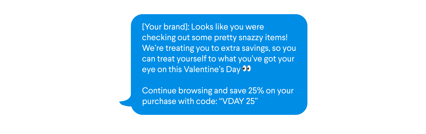 Sample text for SMS campaign on Valentine's Day with new offer for people who clicked but didn't purchase