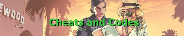 GTA 5 Cheats and Codes
