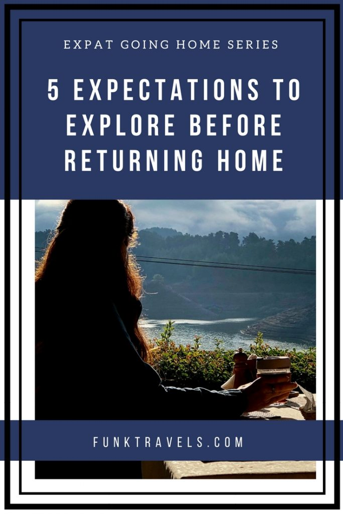 FunkTravels-Going-Home-Series_-5-expectations-to-explore-before-expats-return-home