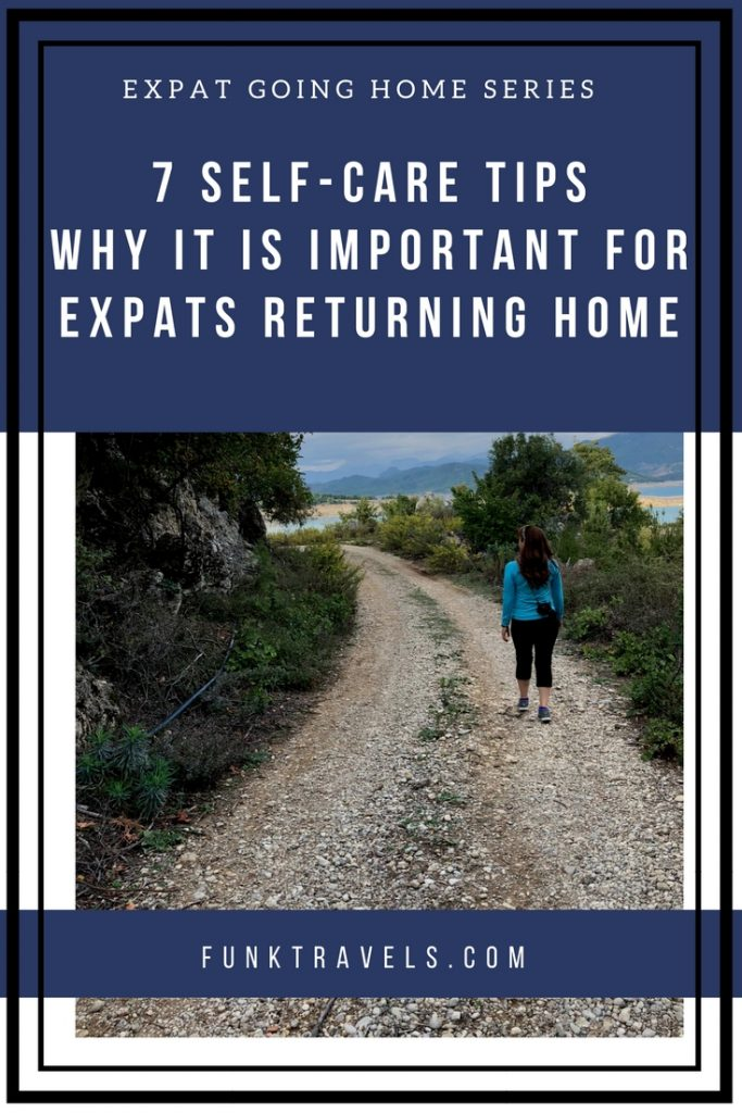 FunkTravels-Going-Home-Series_-7-SELF-CARE-TIPS-WHY-IT-IS-IMPORTANT-FOR-EXPATS-RETURNING-HOME