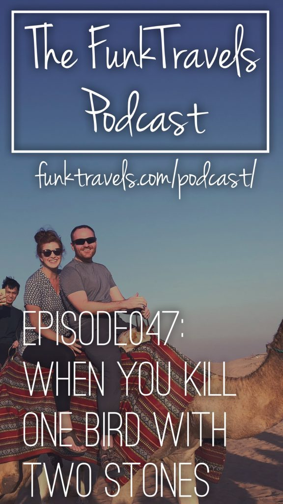 Episode047 FunkTravels Podcast Pinterest1