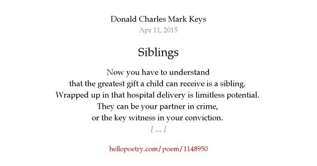 Siblings By Donald Charles Mark Keys Hello Poetry