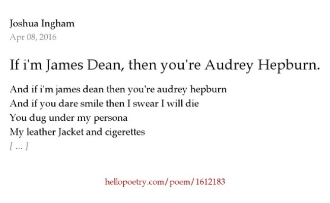 If I M James Dean Then You Re Audrey Hepburn By