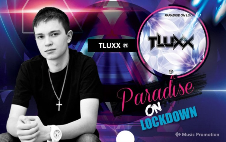 Paradise On Lockdown by TLUXX
