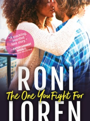 In Review: The One You Fight For (The Ones Who Got Away #3) by Roni Loren