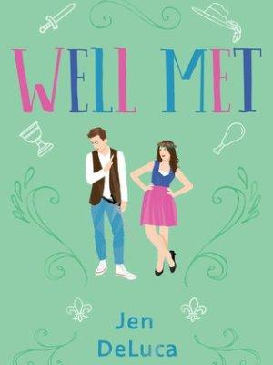 In Review: Well Met by Jen DeLuca