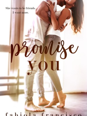 In Review: Promise You by Fabiola Francisco
