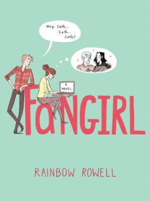 In Review: Fangirl by Rainbow Rowell