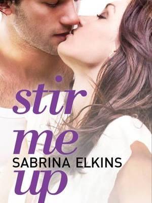 In Review: Stir Me Up by Sabrina Elkins