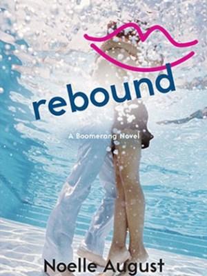 In Review: Rebound (Boomerang #2) by Noelle August
