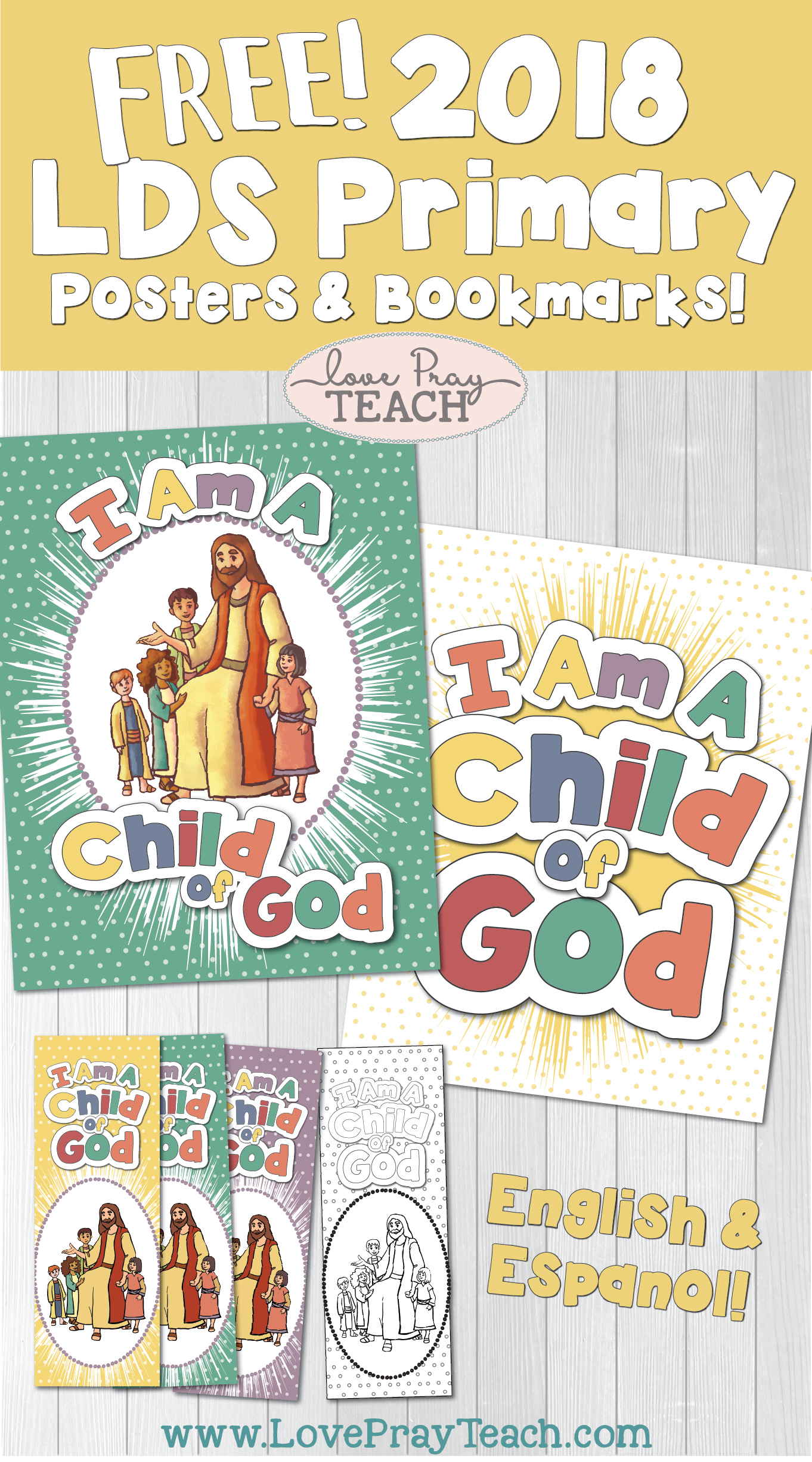 Free Primary Theme I Am A Child Of God Posters And Bookmarks
