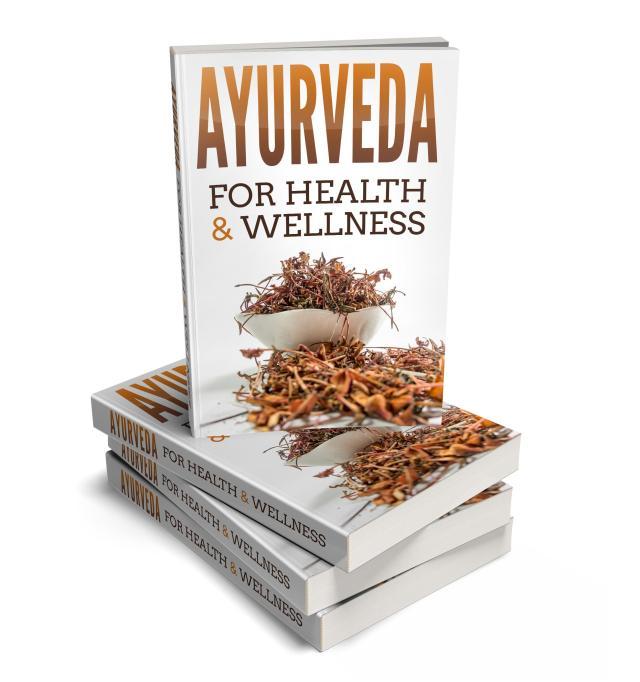 Ayurveda for Health and Wellness Guide