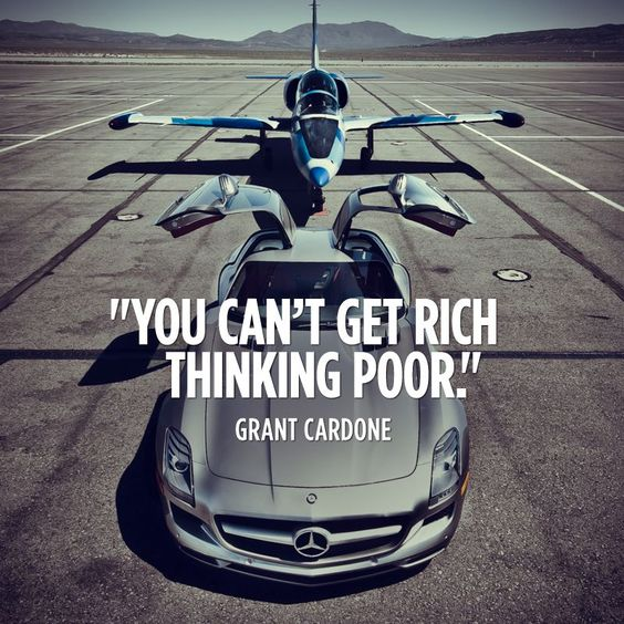 You can't get rich thinking poor