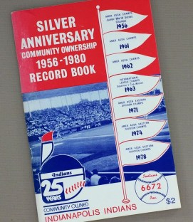 Indianapolis Indians Silver Anniversary record book