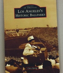 Los Angeles Historic Baseball Parks