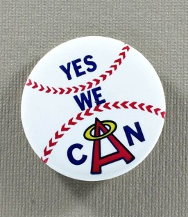 California Angels Yes We Can Button