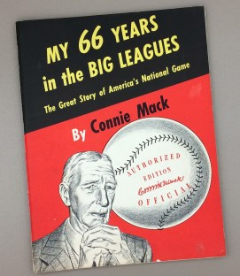 MY 66 YEARS IN THE BIG LEAGUES by Connie Mack