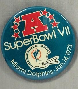 1973 Super Bowl VII Button