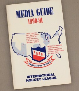 International Hockey League 1990-91 Media Guide