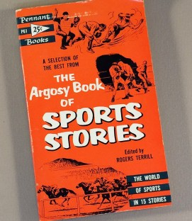 The Argosy Book of Sports Stories-Rogers Terrill