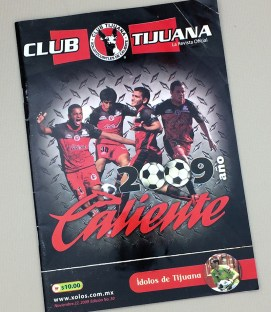 November 22nd, 2009 Xolos de Tijuana Program