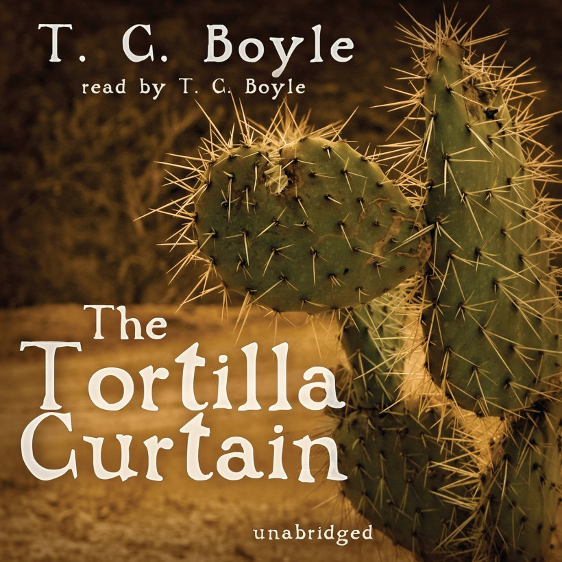 The Tortilla Curtain Summary & Study Guide