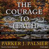 The Courage To Teach Tenth Anniversary Edition Audiobook Listen