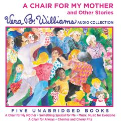 A Chair For My Mother Recliner Chairs Garden And Other Stories Audiobook