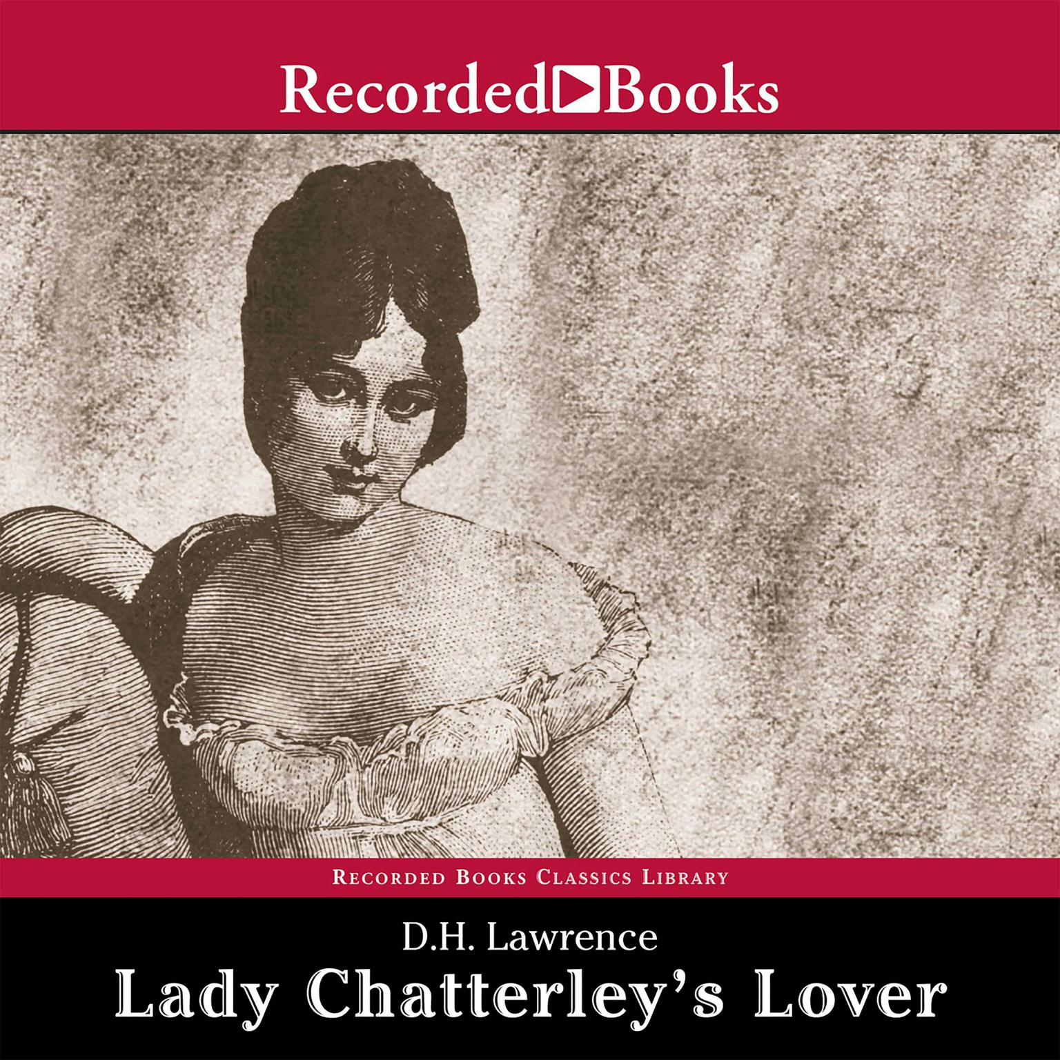 Lady Chatterley's Lover Audiobook Listen Instantly!