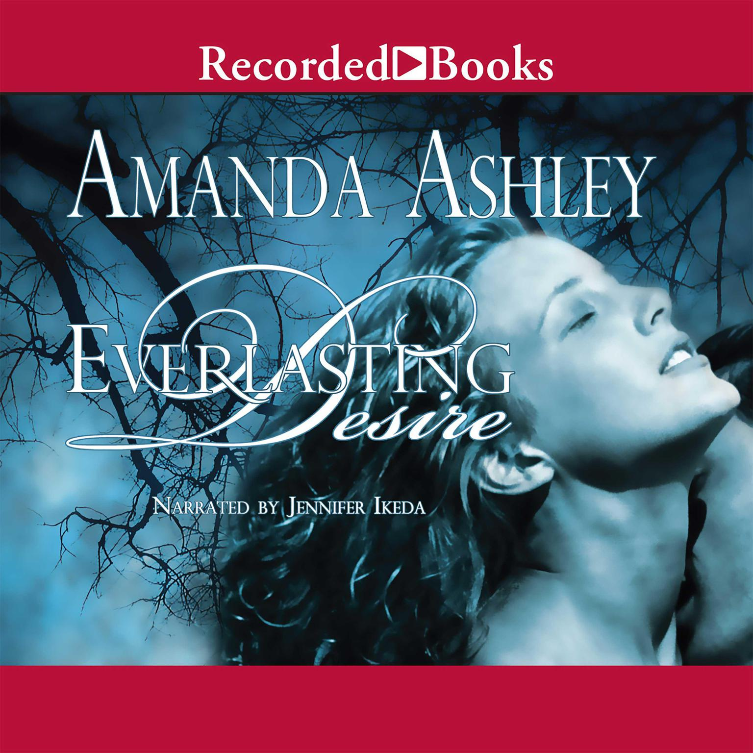 Download Everlasting Desire Audiobook By Amanda Ashley For