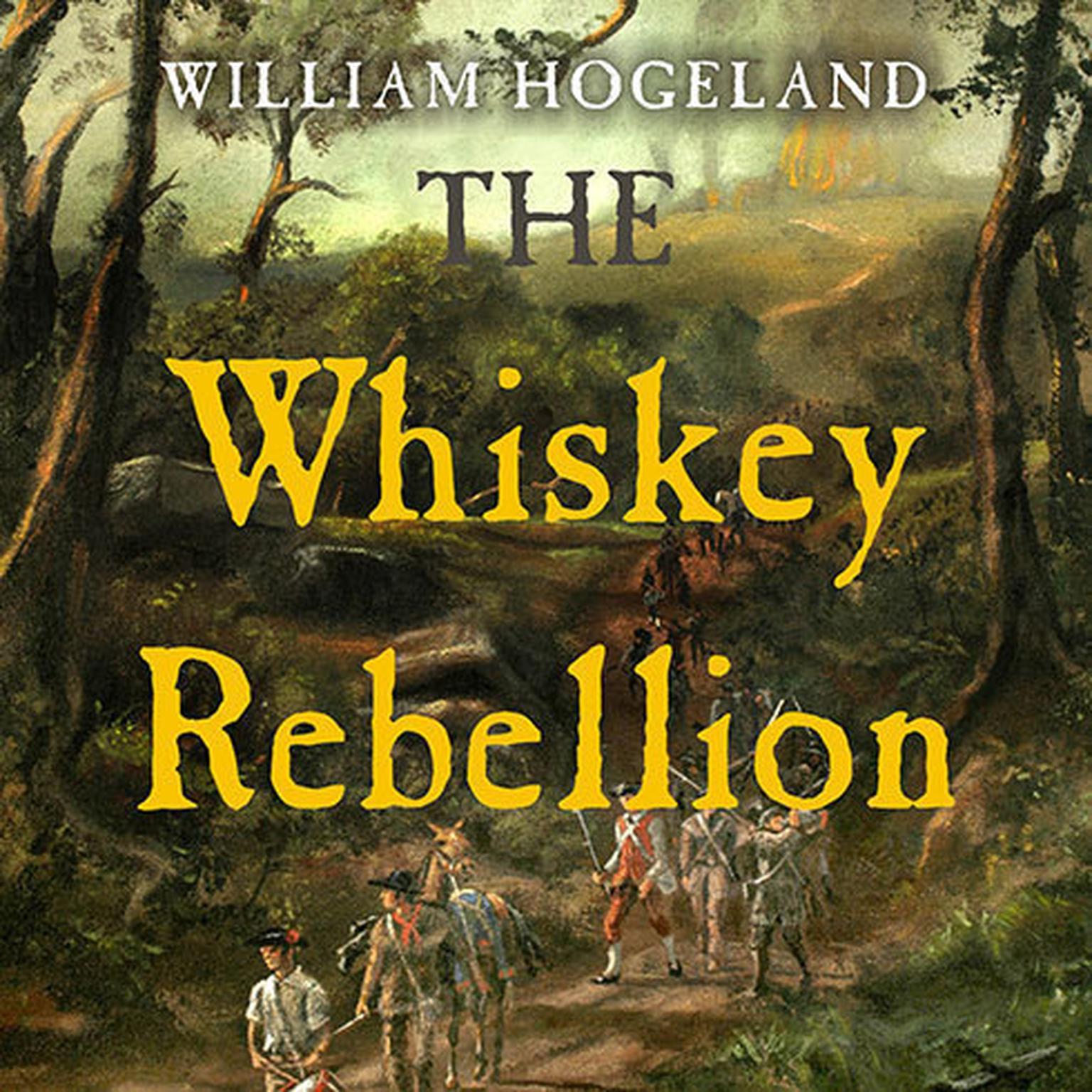 The Whiskey Rebellion  Audiobook  Listen Instantly