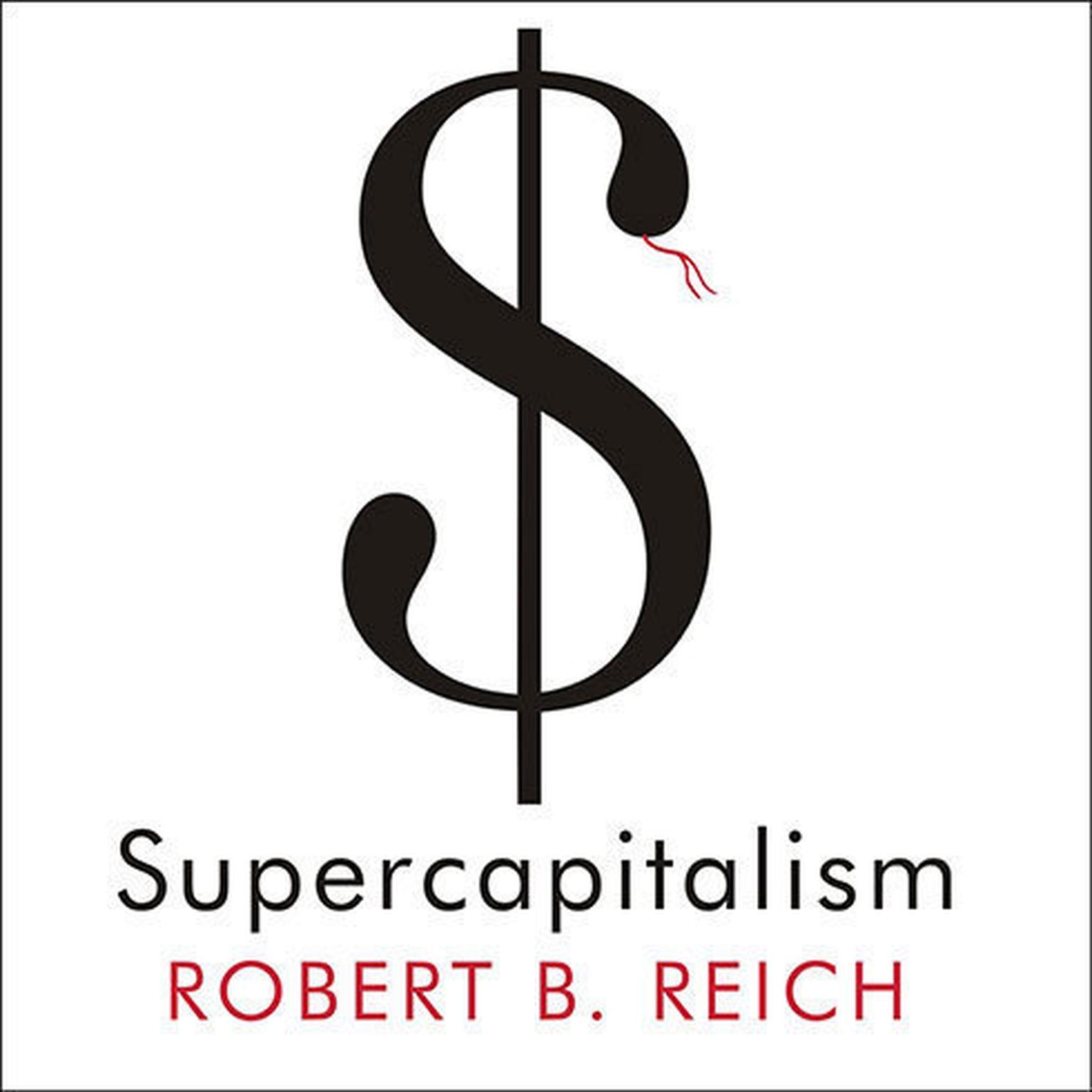 SUPERCAPITALISM ROBERT REICH EBOOK DOWNLOAD
