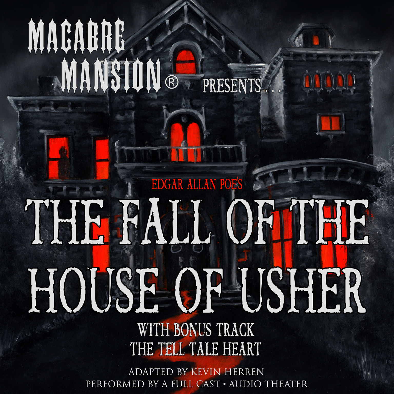 Macabre Mansion Presents The Fall Of The House Of Usher