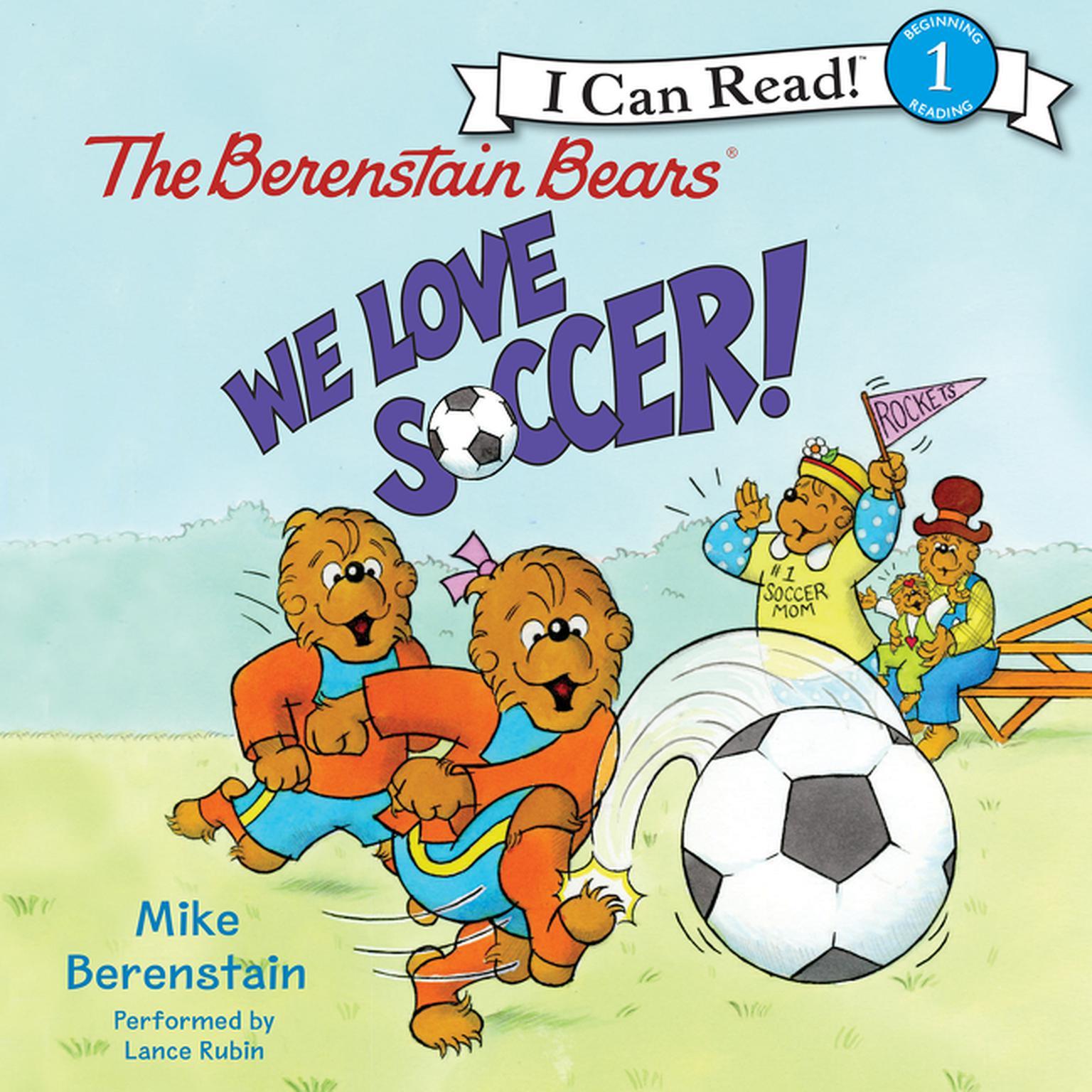 The Berenstain Bears We Love Soccer