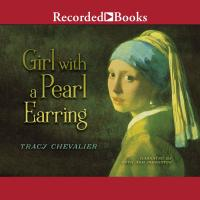 Girl with a Pearl Earring - Audiobook | Listen Instantly!