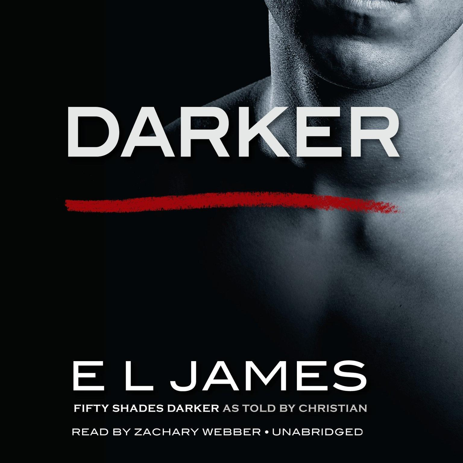 Fifty Shades Of Grey Resume Darker Audiobook Listen Instantly